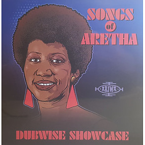 Various Artists - Songs Of Aretha Dubwise Showcase