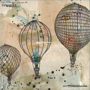 Various Artists - The Collected Visions of Organic