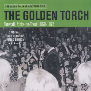 Various Artists - The Golden Torch/Tunstall, Stroke-On-Trent 1969-73