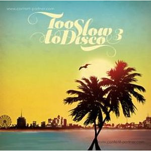 Various Artists - Too Slow To Disco 3 (2LP+MP3)