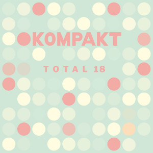 Various Artists - Total 18 (2LP + 10'' Download Code)