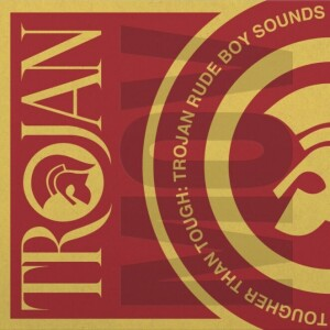 Various Artists - Tougher Than Tough - Trojan Rude Boy Sounds (2LP)