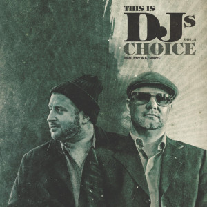 Various (Marc Hype & DJ Suspect - This Is DJ's Choice Vol.3