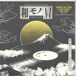 Various (Slctd by DJ Yoshizawa Dynamite & Chintam) - WAMONO A to Z Vol.1