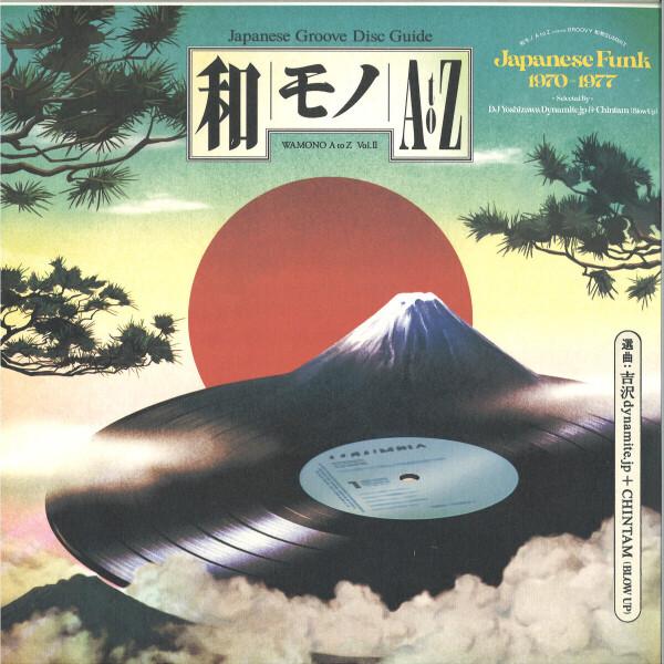 Various (Slctd by DJ Yoshizawa Dynamite & Chintam) - WAMONO A to Z Vol.2