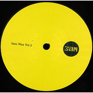 Various - 3am Wax Vol. 3