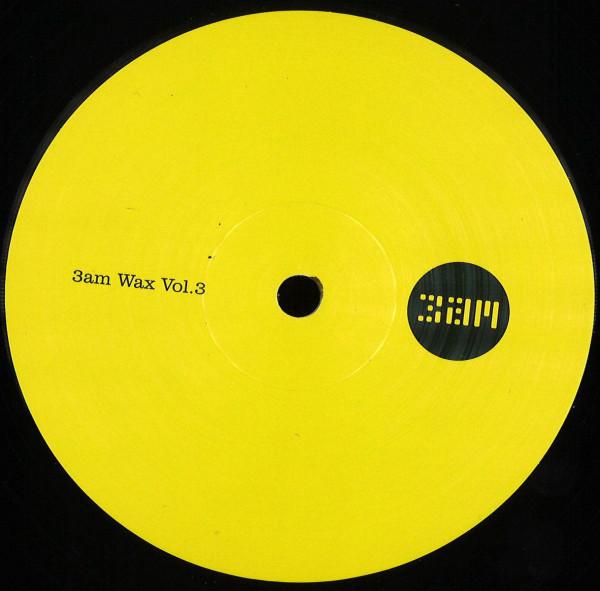 Various - 3am Wax Vol. 3