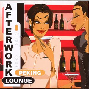 Various - Afterwork Lounge Peking