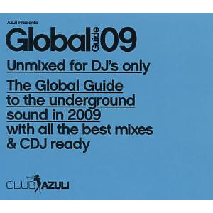 Various - Azuli Pres.Global Guide 2009 (Unmixed)