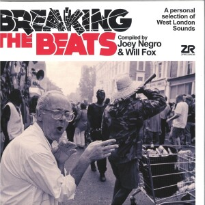 Various - Breaking The Beats: West London Sounds
