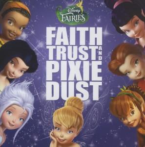 Various - Disney Fairies: Faith,Trust And Pixie Du