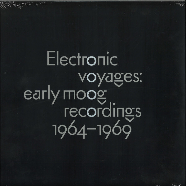Various - Electronic Voyages: Early Moog recordings 1964-196