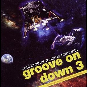 Various - Groove on Down Vol.3