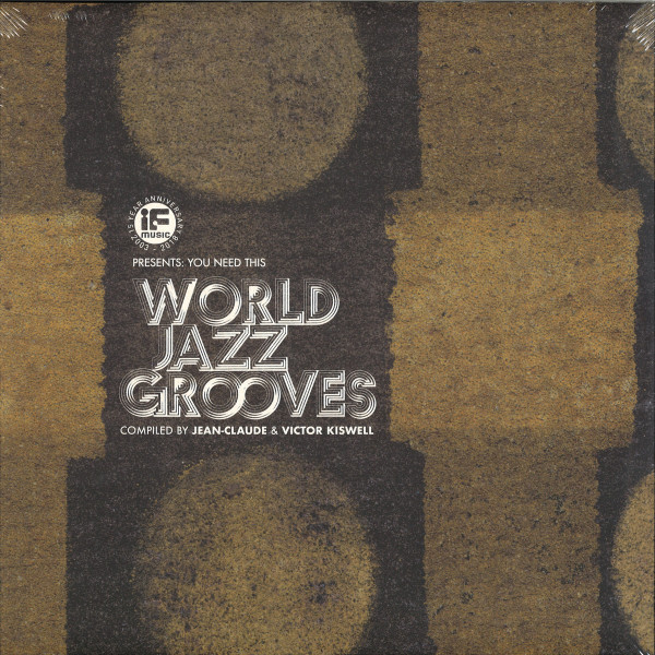Various - If Music Pres.: You Need This - World Jazz Grooves