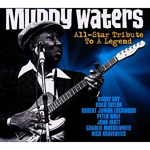 Various - Muddy Waters All-Star Tribute To A Legen