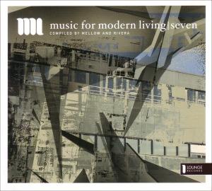 Various - Music For Modern Living Vol.7
