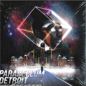 Various - Parabellum Detroit (Compiled by Rick Wilhite & Del