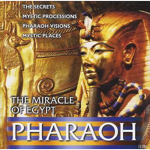 Various - Pharaoh-The Miracle Of Egypt