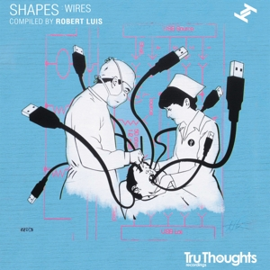 Various - Shapes: Wires