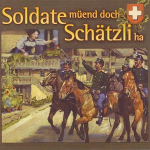 """Various - Soldate M�end Doch Sch""""tzli Ha"""