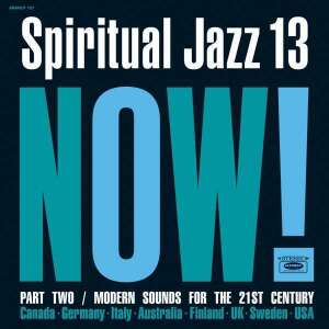 Various - Spiritual Jazz Vol.13: NOW Part 2