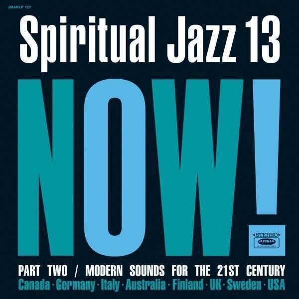 Various - Spiritual Jazz Vol.13: NOW Part 2