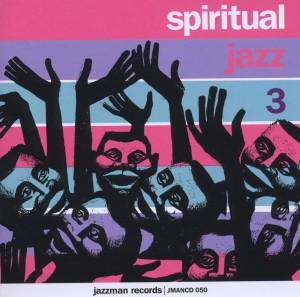 Various - Spiritual Jazz Vol.3