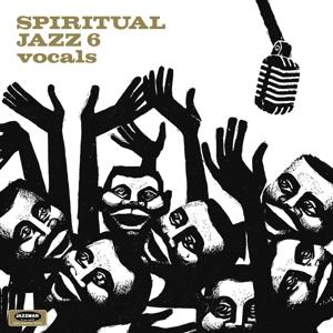 Various - Spiritual Jazz Vol.6-Vocals