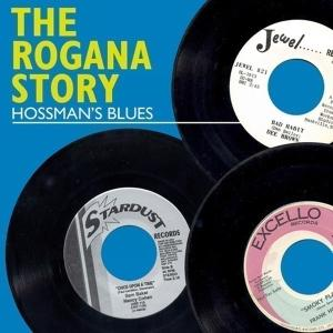 Various - The Rogana Story-Hossman's Blues