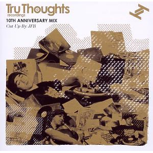 Various - Tru Thoughts 10th Birthday Mix