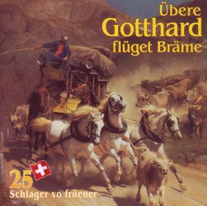 """Various - šbere Gotthard Fl�get Br""""me"""