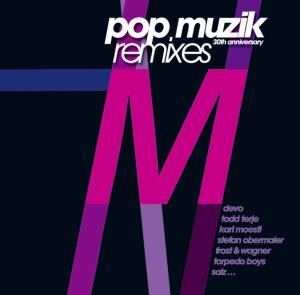 Various/M - Pop Muzik (30th Anniversary Remixes)
