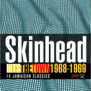 Varous Artists - Skinhead Hits The Town 1968-1969