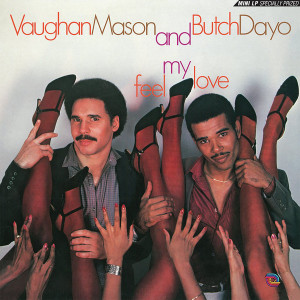 Vaughan Mason And Butch Dayo - Feel My Love (Reissue)