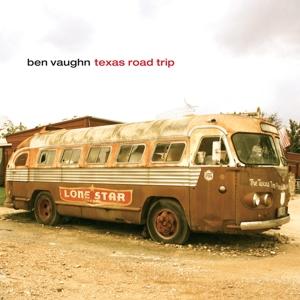 Vaughn,Ben - Texas Road Trip