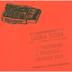 Veirs,Laura - The Triumphs & Travails of Orphan Mae