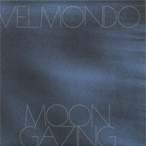 Velmondo - Moon Gazing