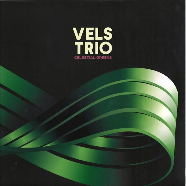 Vels Trio - Celestial Greens (Black Vinyl)