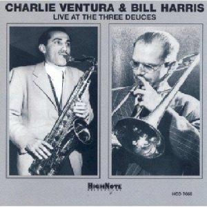 Ventura,Charlie & Harris,Bill - Charlie Ventura & Bill Harris