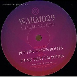 Villem & Mcleod - Putting Down Roots / Think That I'm Your