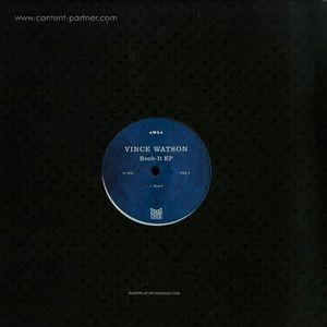 Vince Watson - Rock-It Ep