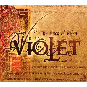 Violet - The Book of Eden