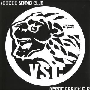 Voodoo Sound Club - Afroderrick EP