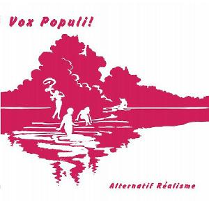 Vox Populi! - Alternatif Realisme