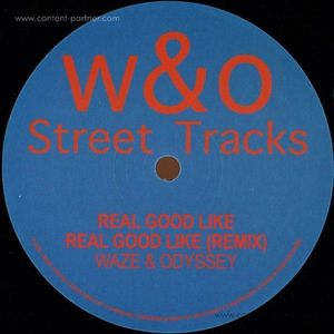 WAZE & ODYSSEY - Real Good Like EP