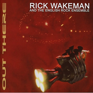 Wakeman,Rick - Out There (Remastered Edition)