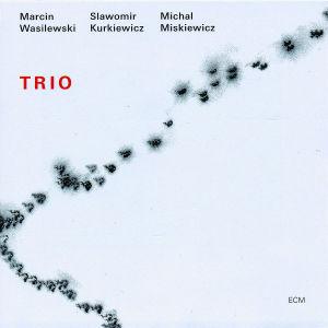 Wasilewski,Marcin - Trio (2005)