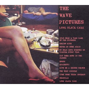 Wave Pictures - Long Black Cars