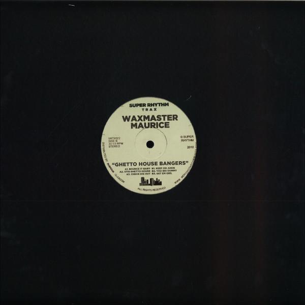 Waxmaster Maurice - Ghetto House Bangers (Back)