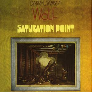 Way,Darryl's Wolf - Saturation Point (Expanded & Remastered)